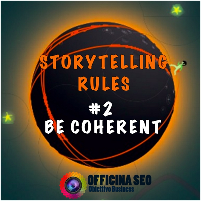 brand storytelling rules 2 be coherent